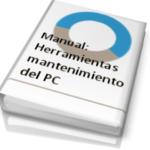 Manual: Herramientas para el mantenimiento de Windows