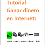 Tutorial ganar dinero con Internet en PDF