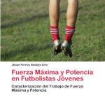 Desarrollo de la fuerza máxima e deportistas jóvenes