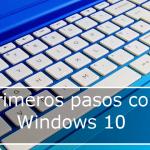 Introducción a Windows 10 primeros pasos